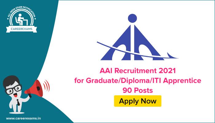 AAI Recruitment 2021 for GraduateDiplomaITI Apprentice 90 Posts