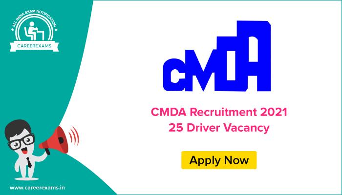 CDMA Recruitment 2021, 25 Driver Vacancy, Apply Online